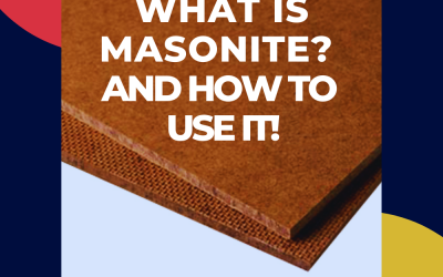 What Is Masonite? And, When To Use Masonite!