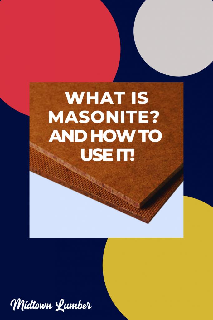 What is Masonite?