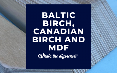 Baltic Birch Plywood, Canadian Birch Plywood, and MDF– What Is The Difference?